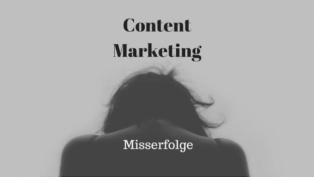 Content-Marketing-Misserfolge